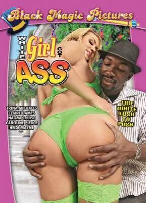 White Girl Got Azz