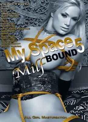 My Space 5  MILF Bound